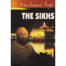 Khushwant Singh The Sikhs