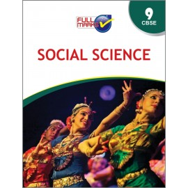 Full Marks Guide of Social Science  for Class 9 by Dr. Kumkum Sinha