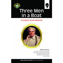 Full Marks Guide of Three Men in a Boat (Complete Study Material) for Class 9