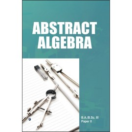 Abstract Algebra by Dr Kulbhushan Prakash And Parmanand Gupta