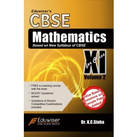 Eduwiser's CBSE Mathematics for Class 11 Volume 2 by Prof. KC Sinha