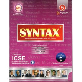 Kips Syntax (Based on Windows 7 with MS Office 2010 Version) ICSE for Class 5