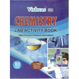 Vishvas Chemistry Practical Notebook for Class 12 by Sukhwinder Kaur