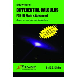 Eduwiser's Differential Calculus for JEE Main & Advanced by Prof. KC Sinha
