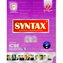 Kips Syntax (Based on Windows 7 with MS Office 2010 Version) ICSE for Class 7