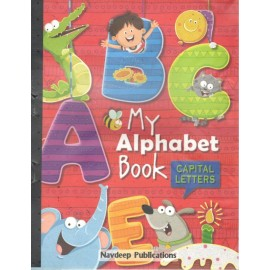 Nadeep My Alphabet Book - Capital Letters by Neha Chopra