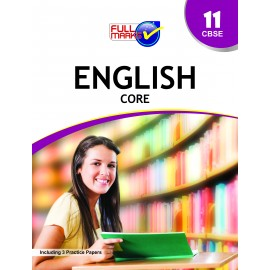 Full Marks Guide of English (Core) for Class 11 by Dr. Kumkum Sinha