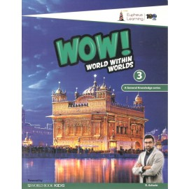 WOW! World within Worlds (GK) for Class 3