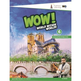 WOW! World within Worlds (GK) for Class 6