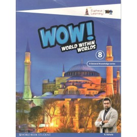 WOW! World within Worlds (GK) for Class 8