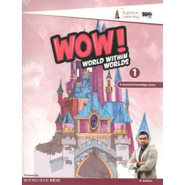 WOW! World within Worlds (GK) for Class 1