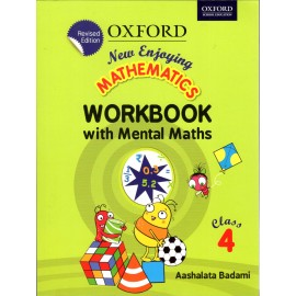 Oxford New Enjoying Mathematics (Work Book with Mental Maths) for Class 4