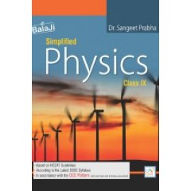 Shri Balaji Simplified Physics For Class 9 by Dr PK Agarwal
