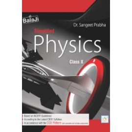 Shri Balaji Simplified Physics For Class 10 Dr PK Agarwal