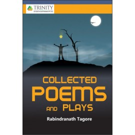 Collected Poems And Plays by Laxmi Publications
