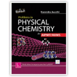 Shri Balaji Problems in Physical Chemistry For AIPMT by Narendra Avasthi