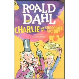 Penguin Charlie and the Chocolate Factory by Roald Dahl