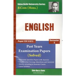 Shiv Das Previous Years Solved Papers English B.Com (Hons.) 2nd Year