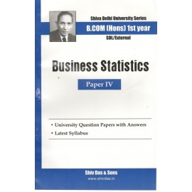 Shiv Das Previous Years Solved Papers Business Statistics B.Com (Hons.) 1st Year
