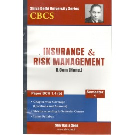 Shiv Das Previous Years Solved Papers Insurance & Risk Management B.Com (Hons.) 1st Year