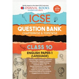Oswaal ICSE Question Bank Chapterwise English Language Paper I for Class 10 (2019)