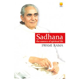 Sadhana (Revised Edition) by Swami Rama