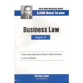 Shiv Das Previous Years Solved Papers Business Laws B.Com (Hons.) 1st Year