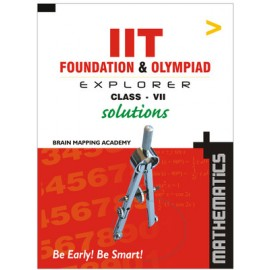 BMA's IIT Foundation Explorer Mathematics Solutions for Class 7