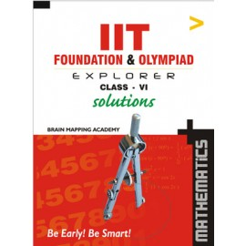 BMA's IIT Foundation Explorer Mathematics Solutions for Class 6