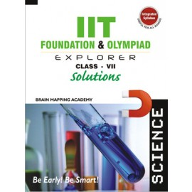 BMA's IIT Foundation Explorer Science Solutions for Class 7