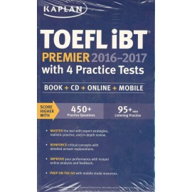 Kaplan TOEFL IBT Premier 2016 with 4 Practice Tests
